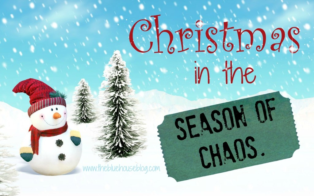 Christmas in the Season of Chaos